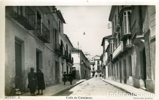MOTRIL (GRANADA). CALLE DE CATALANES. EDICIONES ARRIBAS Nº 5. FOTOGRÁFICA. (Postales - España - Andalucia Moderna (desde 1.940))