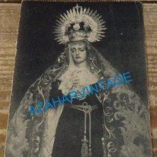 Postales: SEMANA SANTA HUELVA, AÑOS 30, NUESTRA SEÑORA DE LOS DOLORES, FOTO CALLE. Lote 137715542