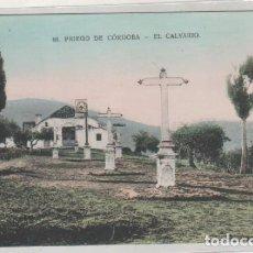 Postales: 60 PRIEGO DE CÓRDOBA. EL CALVARIO. NO FIGURA EDITOR. SIN CIRCULAR. . Lote 138858074