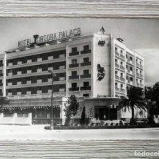 Postales: ANTIGUA POSTAL DE CORDOBA - HOTEL CORDOBA PALACE - EDICIONES ARRIBAS Nº 247 - NO CIRCULADA - EN PER. Lote 138988218