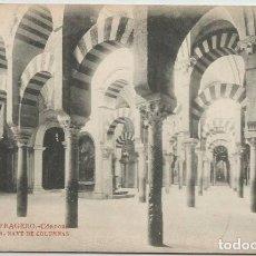 Postales: POSTAL CORDOBA LA MEZQUITA NAVE DE COLUMNAS ED. FRAGERO . Lote 140035598