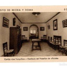 Postales: ECIJA (SEVILLA).-DEPOSITO DE RECRIA Y DOMA. CORTIJO. LAS TURQUILLAS. VESTÍBULO PABELLÓN DE OFICIALES. Lote 141811498