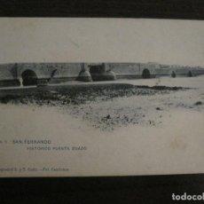 Postales: SAN FERNANDO-PUENTE ZUAZO-5-FOT·CEMBRANO-HAUSER Y MENET-REVERSO SIN DIVIDIR-POSTAL ANTIGUA-(54.968). Lote 142918150