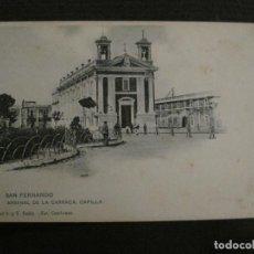Postales: SAN FERNANDO-ARSENAL CARRACA-FOT·CEMBRANO-HAUSER Y MENET-REVERSO SIN DIVIDIR-POSTAL ANTIGUA-(54.978). Lote 142918846
