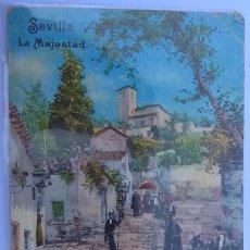 Postales: POSTAL SEVILLA. LA MAJESTAD. Lote 143165858