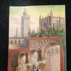 Postales: POSTAL CROMOLITOGRAFICA, SEVILLA LA GIRALDA, EL ALCAZAR. Lote 145014769