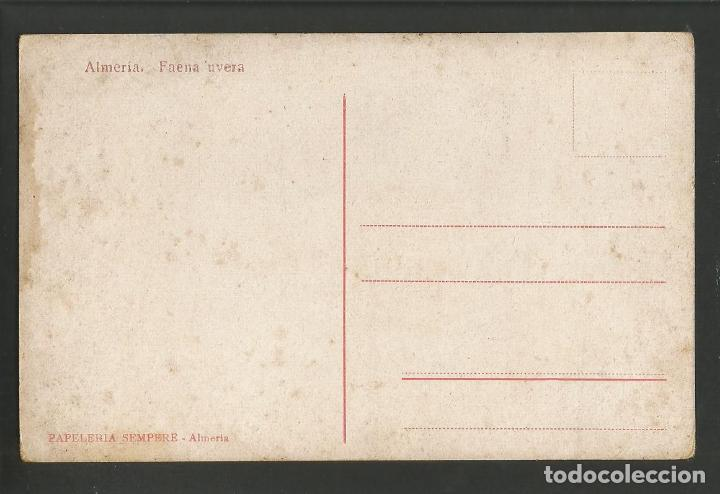 Postales: ALMERIA-UVAS-FAENA UVERA-PAPELERIA SEMPERE-POSTAL ANTIGUA-(57.461) - Foto 2 - 153872726