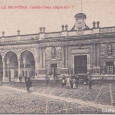 Postales: JEREZ DE LA FRONTERA (CADIZ) - CABILDO VIEJO (SIGLO XV) . Lote 156448034