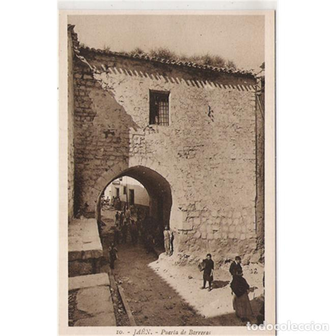 JAEN PUERTA DE BARRERAS (Postales - España - Andalucía Antigua (hasta 1939))