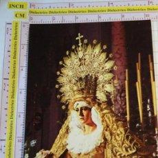 Cartes Postales: POSTAL RELIGIOSA SEMANA SANTA DE MÁLAGA. AÑO 1975. MARÍA SANTÍSIMA DE LA ESPERANZA. 72. Lote 159804790