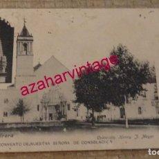Postales: UTRERA (SEVILLA).- CONVENTO DE NUESTRA SEÑORA DE CONSOLACIÓN, 1913. Lote 161284046