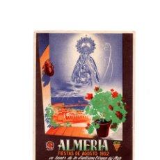 Postales: ALMERIA.- FIESTAS DE AGOSTO DE 1952, EN HONOR DE LA SANTISIMA VIRGEN DEL MAR. Lote 164968674