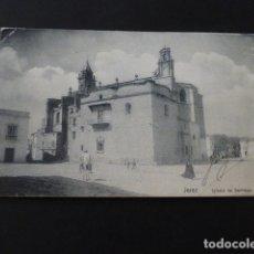 Postales: JEREZ DE LA FRONTERA CADIZ IGLESIA DE SANTIAGO. Lote 165459818