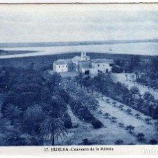 Postales: BONITA POSTAL - HUELVA - CONVENTO DE LA RABIDA . Lote 165546582