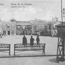 Postales: HUELVA.- PLAZA DE LAS MONJAS. Lote 170160556