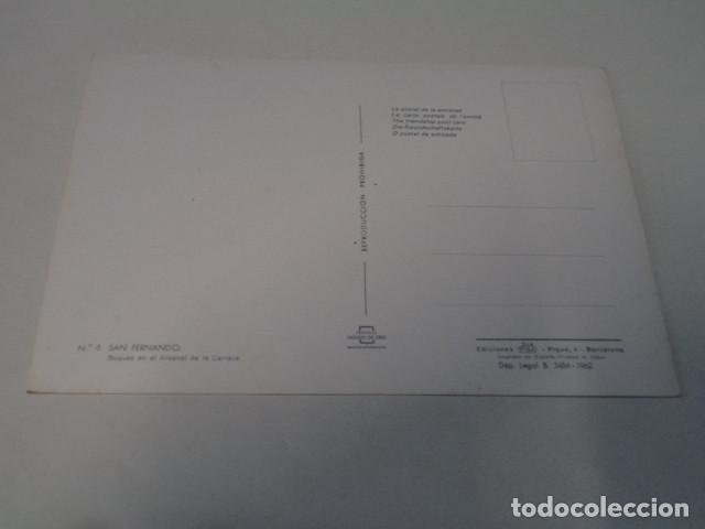 Postales: CÁDIZ - POSTAL SAN FERNANDO - BUQUES EN EL ARSENAL DE LA CARRACA - Foto 2 - 171964550