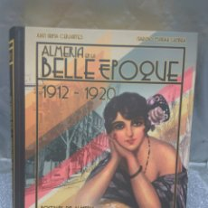 Postales: ALMERÍA ALBUM POSTALES LA BELLE EPOQUE , COMPLETO 152 POSTALES. Lote 174181508