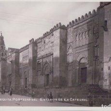 Postales: POSTAL CORDOBA - MEZQUITA - PORTADA DEL EXTERIOR DE LA CATEDRAL - 4. Lote 176983083