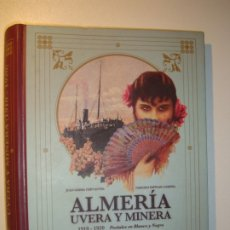 Postales: ALMERIA UVERA Y MINERA. POSTALES 1910-1920. ALBUM LA VOZ DE ALMERÍA CONTIENE 6 POSTALES. Lote 177311637