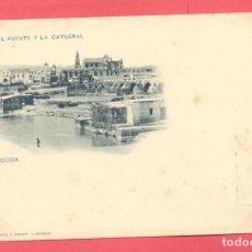 Postales: CORDOBA EL PUENTE Y LA CATEDRAL, 178 HAUSER Y MENET, CIRCULADA 1900, SELLO DEL PELON. Lote 177400432