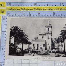Postales: PEQUEÑA FOTO POSTAL DE HUELVA. AÑOS 30 50. PLAZA DE SAN PEDRO. 0. Lote 183211777