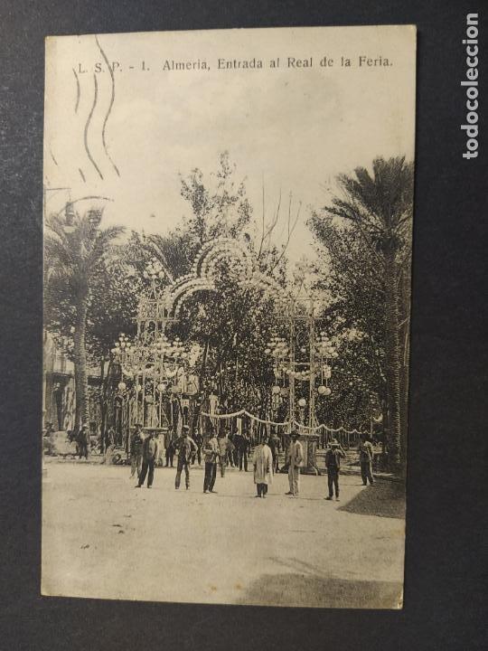 ALMERIA-ENTRADA AL REAL DE LA FERIA-L.S.P. 1-POSTAL ANTIGUA-(64.506) (Postales - España - Andalucía Antigua (hasta 1939))