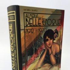 Postales: ÁLBUM INCOMPLETO POSTALES ALMERÍA DE LA BELLE EPOQUE – LA VOZ DE ALMERÍA. Lote 187529633