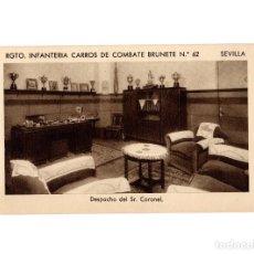 Postales: SEVILLA.- RGTO. INFANTERÍA CARROS DE COMBATE BRUNETE. Nº62. DESPAÑO DEL SR. CORONEL.. Lote 189681410