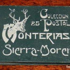 Postales: CUADERNILLO DE 25 POSTALES 1916. MONTERÍAS EN SIERRA MORENA. DEDICADAS AL REY ALFONSO XIII, FALTA LA. Lote 190235810