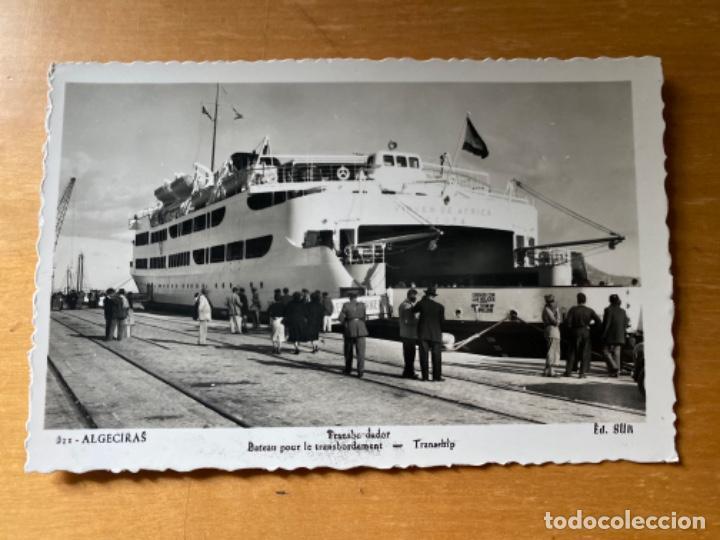 ANTIGUA POSTAL ALGECIRAS TRANSBORDADOR ED SUR (Postales - España - Andalucia Moderna (desde 1.940))