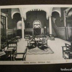 Postales: SEVILLA-HOTEL ROYAL-HALL-HUECOGRABADO FOURNIER-POSTAL ANTIGUA-(68.094). Lote 195138971