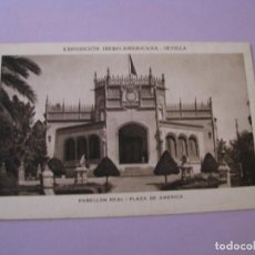 Postales: EXPOSICIÓN IBERO AMERICANA - SEVILLA. HUECOGRABADO MUMBRÚ. PABELLÓN REAL. PLAZA DE AMERICA.. Lote 195457020
