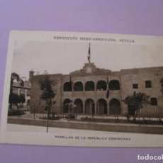 Postales: EXPOSICIÓN IBERO AMERICANA - SEVILLA. HUECOGRABADO MUMBRÚ. PABELLÓN DE LA REPÚBLICA DOMINICANA.. Lote 195457513
