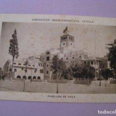 Postales: EXPOSICIÓN IBERO AMERICANA - SEVILLA. HUECOGRABADO MUMBRÚ. PABELLÓN DE CHILE.. Lote 195457702