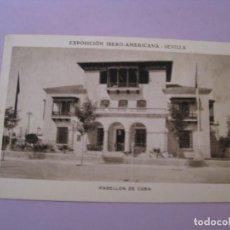 Postales: EXPOSICIÓN IBERO AMERICANA - SEVILLA. HUECOGRABADO MUMBRÚ. PABELLÓN DE CUBA.. Lote 195457798
