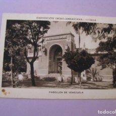 Postales: EXPOSICIÓN IBERO AMERICANA - SEVILLA. HUECOGRABADO MUMBRÚ. PABELLÓN DE VENEZUELA.. Lote 195457891