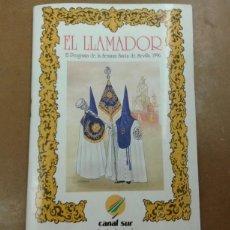 Postales: EL LLAMADOR, EL PROGRAMA DE SEMANA SANTA DE SEVILLA 1996. Lote 204701723
