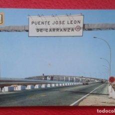 Postales: POST CARD Nº 1226 CÁDIZ PUENTE JOSÉ LEÓN DE CARRANZA BRIDGE PONT COCHES...VER FOTO..ESPAGNE SPAIN.... Lote 205567195