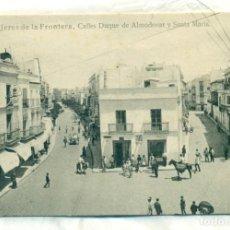 Postais: CADIZ JEREZ DE LA FRONTERA.CALLES DUQUE DE ALMODÓVAR Y SANTA MARÍA. HACIA 1920.. Lote 139514070