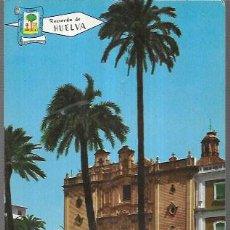 Postais: POSTAL * HUELVA, IGLESIA CATEDRAL * 1966. Lote 217734341