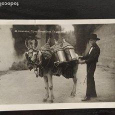 Postales: POSTAL FOTOGRÁFICA DE GRANADA Nº 32 TIPOS GRANADINOS .- UN AGUADOR. SELLO ALFONSO XIII REPUBLICA. Lote 218799611
