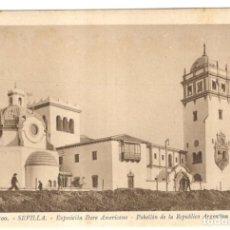 Postales: SEVILLA - EXPOSICIÓN IBERO AMERICANA - PABELLÓN DE LA REPUBLICA ARGENTINA Nº 300.. Lote 223763445