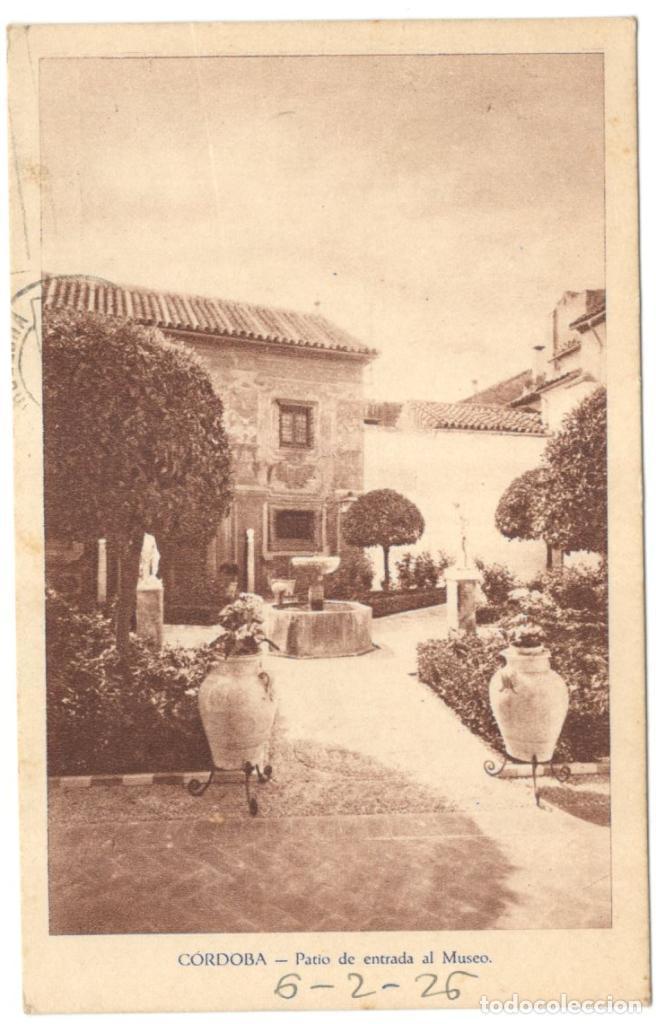 CÓRDOBA. PATIO DE ENTRADA AL MUSEO. CIRCULADA EN 1926. (Postales - España - Andalucía Antigua (hasta 1939))