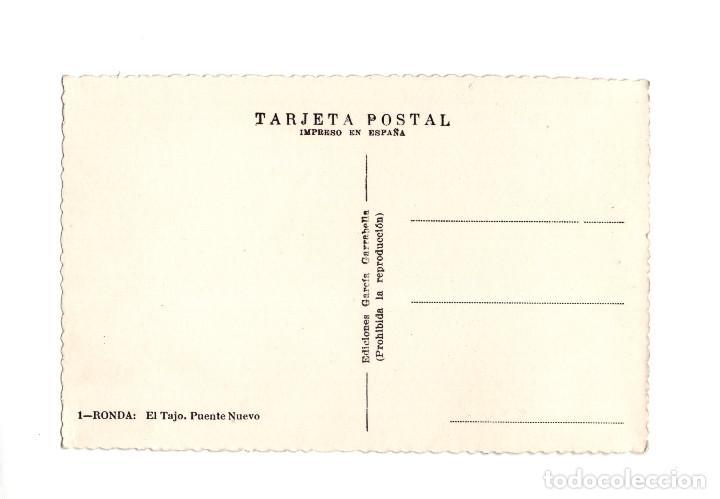 Postales: RONDA.(MÁLAGA).- EL TAJO. PUENTE NUEVO. - Foto 2 - 237572435