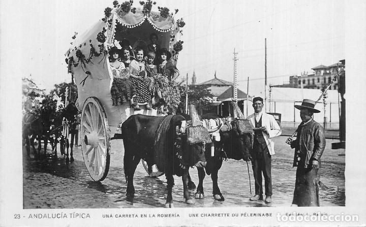 POSTAL 23 ANDALUCÍA TÍPICA - UNA CARRETA EN LA ROMERÍA. GENTES, COSTUMBRES Y TRADICIONES ANDALUZAS. (Postales - España - Andalucía Antigua (hasta 1939))