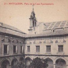 Postales: MALAGA, ANTEQUERA PATIO DE LA CASA AYUNTAMIENTO. ED. FOTOTIPIA THOMAS Nº 21. SIN CIRCULAR. Lote 241763890
