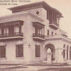 Postales: SEVILLA, EXPOSICION IBERO AMERICANA. ED. J.B.G. PABELLON DE CUBA. SIN CIRCULAR. Lote 245076845