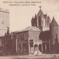 Postales: SEVILLA, EXPOSICION IBERO AMERICANA. ED. J.B.G. PABELLON DE CASTILLA LA VIEJA. SIN CIRCULAR. Lote 245077225