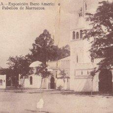 Postales: SEVILLA, EXPOSICION IBERO AMERICANA. ED. J.B.G. PABELLON DE MARRUECOS. SIN CIRCULAR. Lote 245077985