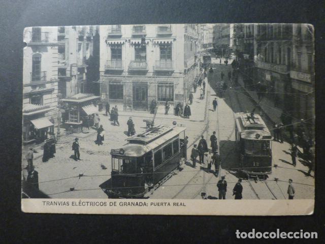 GRANADA TRANVIAS ELECTRICOS PUERTA REAL (Postales - España - Andalucía Antigua (hasta 1939))
